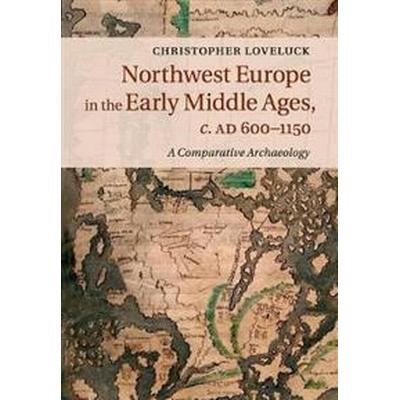 Northwest Europe in the Early Middle Ages, C.ad 600-1150 (Pocket, 2017)