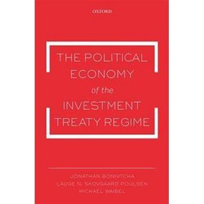 Political economy of the investment treaty regime (Pocket, 2017)