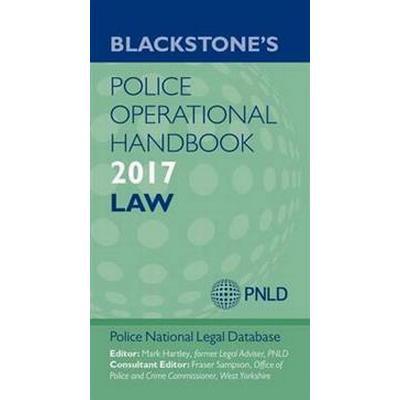 Blackstone's Police Operational Handbook 2017, 2017 Ed. (Häftad, 2016)