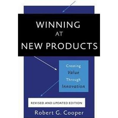 Winning at New Products, 5th Edition (Häftad, 2017)
