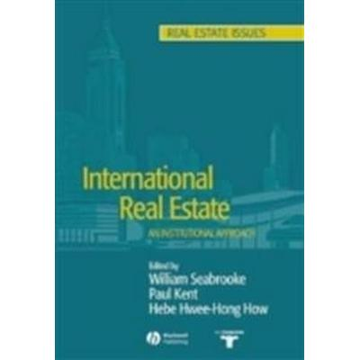International Real Estate: An Institutional Approach (Häftad, 2004)
