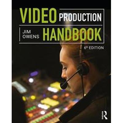 Video Production Handbook (Häftad, 2017)