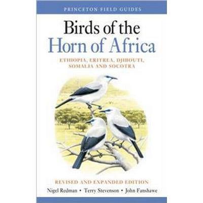 Birds of the Horn of Africa: Ethiopia, Eritrea, Djibouti, Somalia, and Socotra (Häftad, 2016)