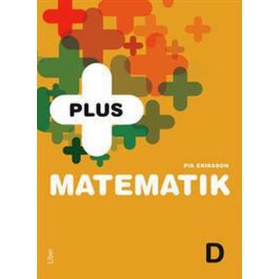 PLUS Matematik D (Häftad, 2017)