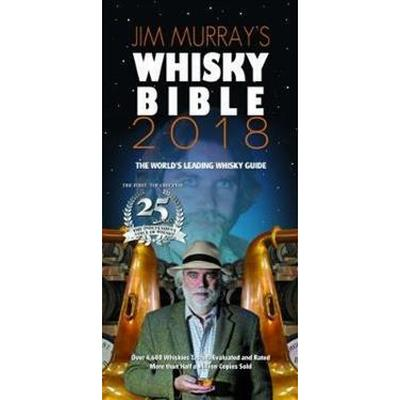 Jim Murray's Whiskey Bible 2018 (Häftad, 2017)