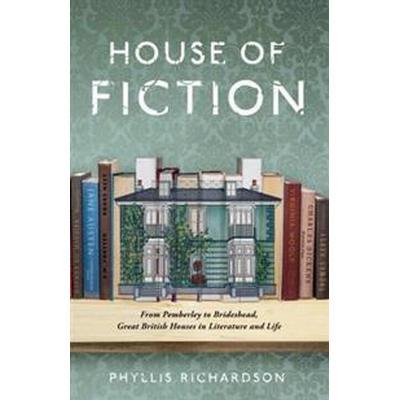 House of Fiction (Inbunden, 2017)