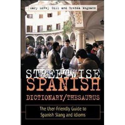 Streetwise Spanish Dictionary/Thesaurus (Pocket, 2001)