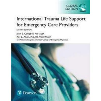International Trauma Life Support for Emergency Care Providers, Global Edition (Häftad, 2017)