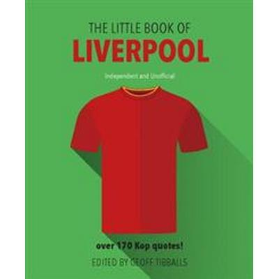 The Little Book of Liverpool (Inbunden, 2017)