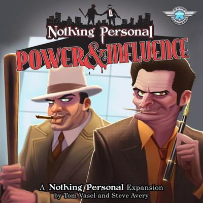 Game Salute Nothing Personal: Power & Influence