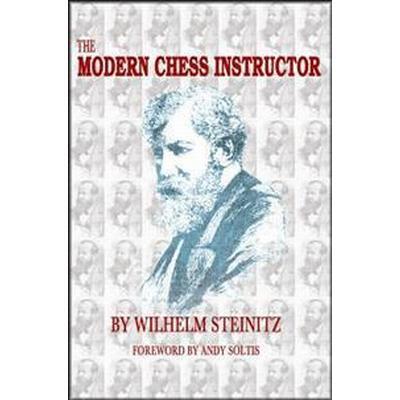 The Modern Chess Instructor: Parts I & II (Häftad, 2017)