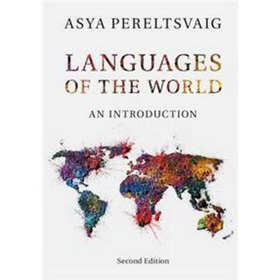 Languages of the World: An Introduction (Häftad, 2017)