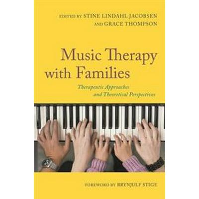 Music therapy with families - therapeutic approaches and theoretical perspe (Pocket, 2016)