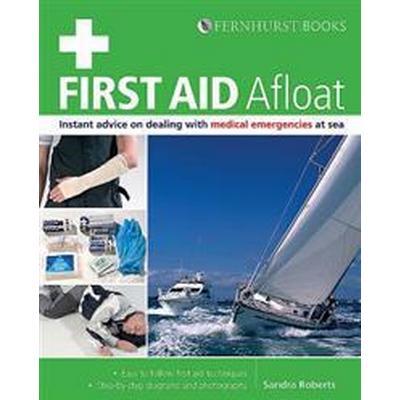 First Aid Afloat (Häftad, 2010)