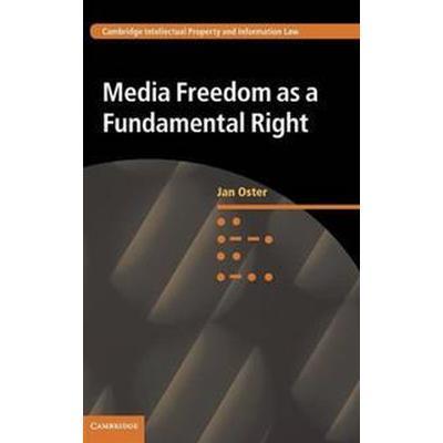 Media Freedom As a Fundamental Right (Inbunden, 2015)