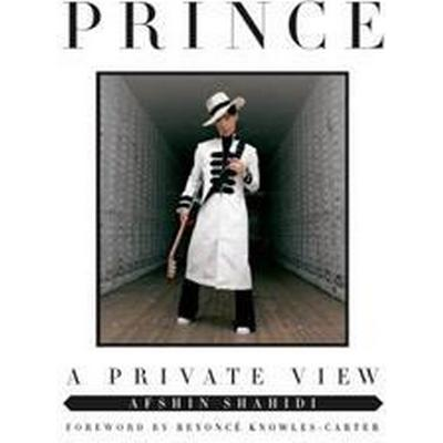 Prince: A Private View (Inbunden, 2017)