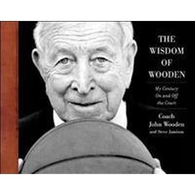 The Wisdom of Wooden (Inbunden, 2010)