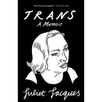 Trans - a memoir (Pocket, 2016)