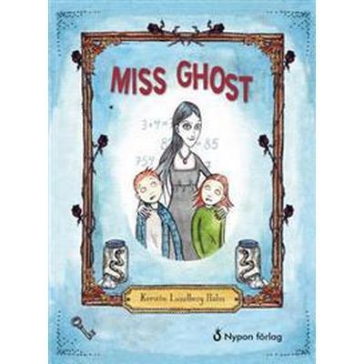 Miss Ghost (Inbunden, 2017)