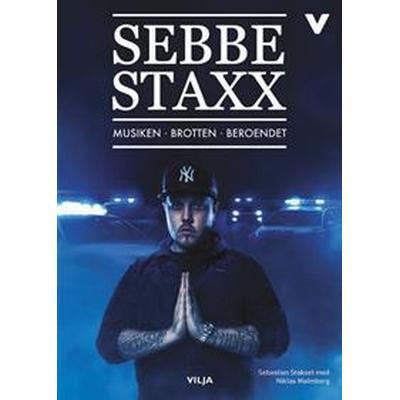 Sebbe Staxx: musiken, brotten, beroendet / Lättläst (Ljudbok/CD + bok) (Ljudbok CD, 2017)