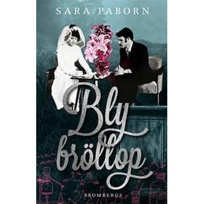 Blybröllop (E-bok, 2017)