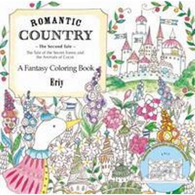Romantic Country: The Second Tale: A Fantasy Coloring Book (Häftad, 2016)