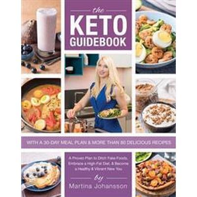 The Keto Guidebook (Häftad, 2017)