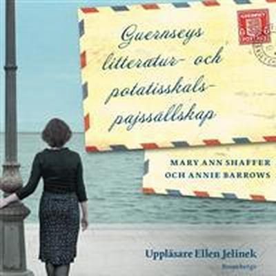 Guernseys litteratur- och potatisskalspajssällskap (Ljudbok nedladdning, 2017)