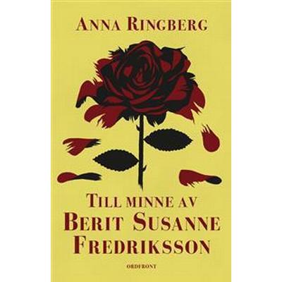 Till minne av Berit Susanne Fredriksson (Inbunden, 2017)