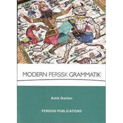 Modern Persisk Grammatik (Häftad, 2017)