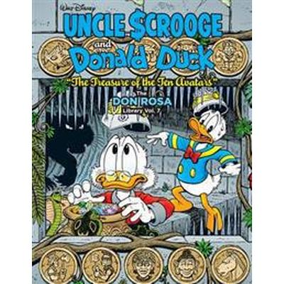 Walt Disney Uncle Scrooge and Donald Duck: The Don Rosa Library Vol. 7: 'The Treasure of the Ten Avatars' (Inbunden, 2017)