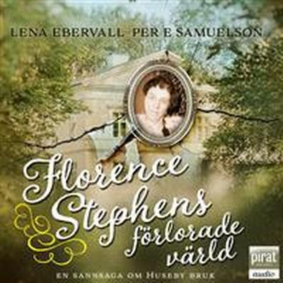 Florence Stephens förlorade värld (Ljudbok nedladdning, 2016)