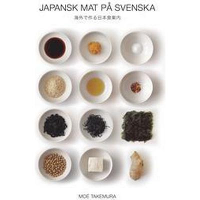 Japansk mat på svenska (E-bok, 2016)