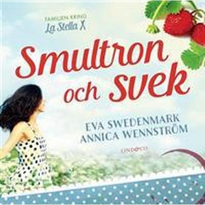 Smultron och svek (E-bok, 2016)