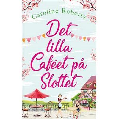 Det lilla caféet på slottet (E-bok, 2017)
