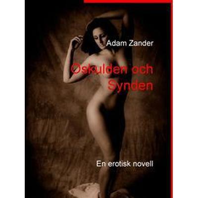 Oskulden och Synden: En erotisk novell (E-bok, 2016)