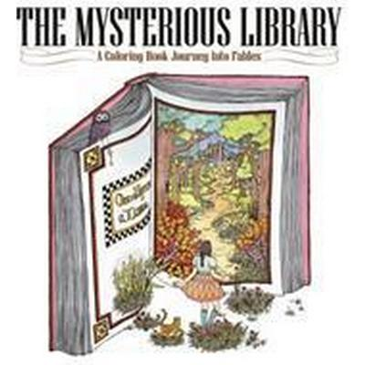 The Mysterious Library: A Coloring Book Journey Into Fables (Häftad, 2016)