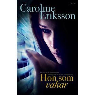 Hon som vakar (E-bok, 2017)