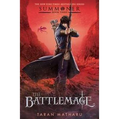 The Battlemage: Summoner, Book Three (Inbunden, 2017)