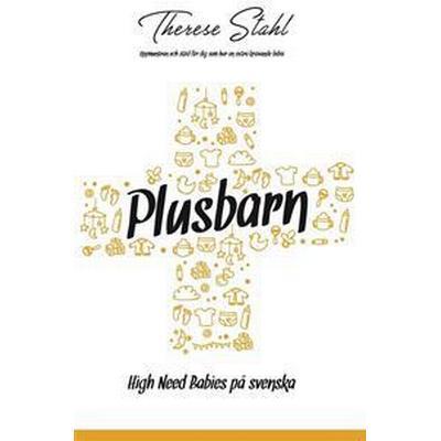 Plusbarn - High Need Babies på svenska (E-bok, 2016)