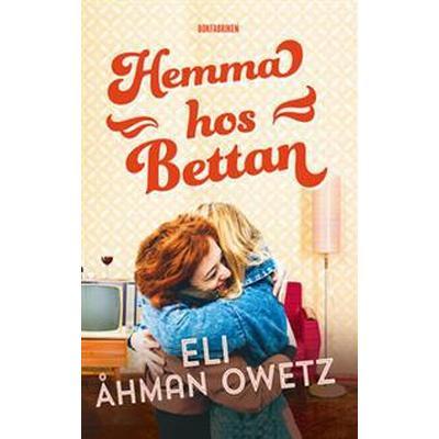 Hemma hos Bettan (E-bok, 2017)