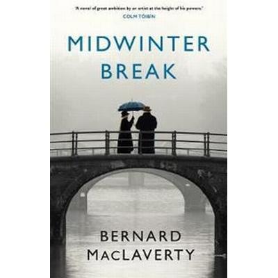 Midwinter Break (Häftad, 2017)