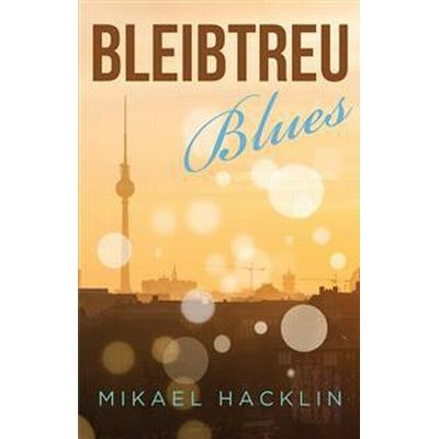 Bleibtreu Blues (Danskt band, 2017)