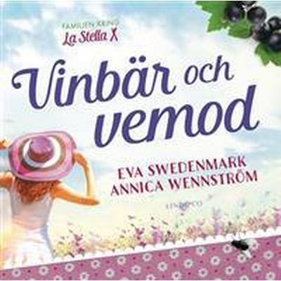Vinbär och vemod (E-bok, 2016)