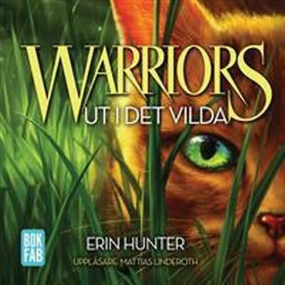 Warriors. Ut i det vilda (Ljudbok nedladdning, 2016)