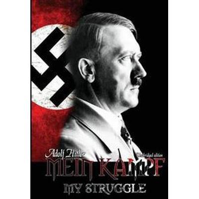 Mein Kampf - My Struggle (Inbunden, 2016)