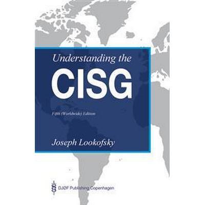 Understanding the CISG (Inbunden, 2018)