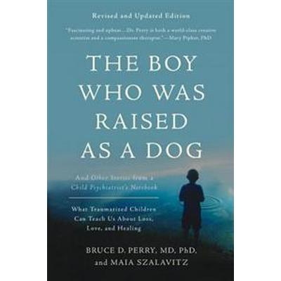 Boy who was raised as a dog, 3rd edition - and other stories from a child p (Pocket, 2017)