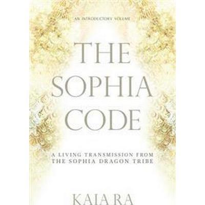 The Sophia Code (Häftad, 2016)