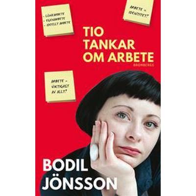 Tio tankar om arbete (E-bok, 2016)